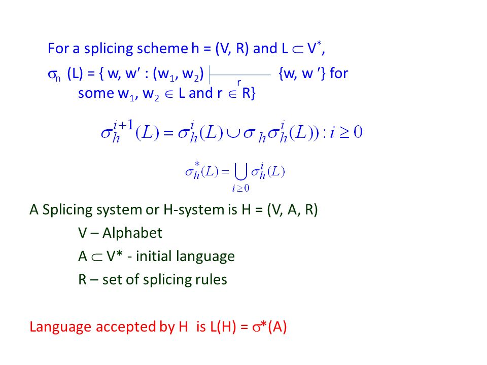 For a splicing scheme h = (V, R) and L  V*,