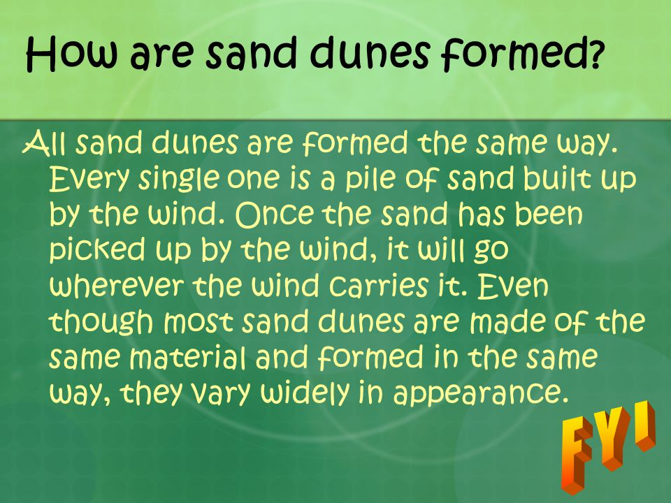 How are sand dunes formed