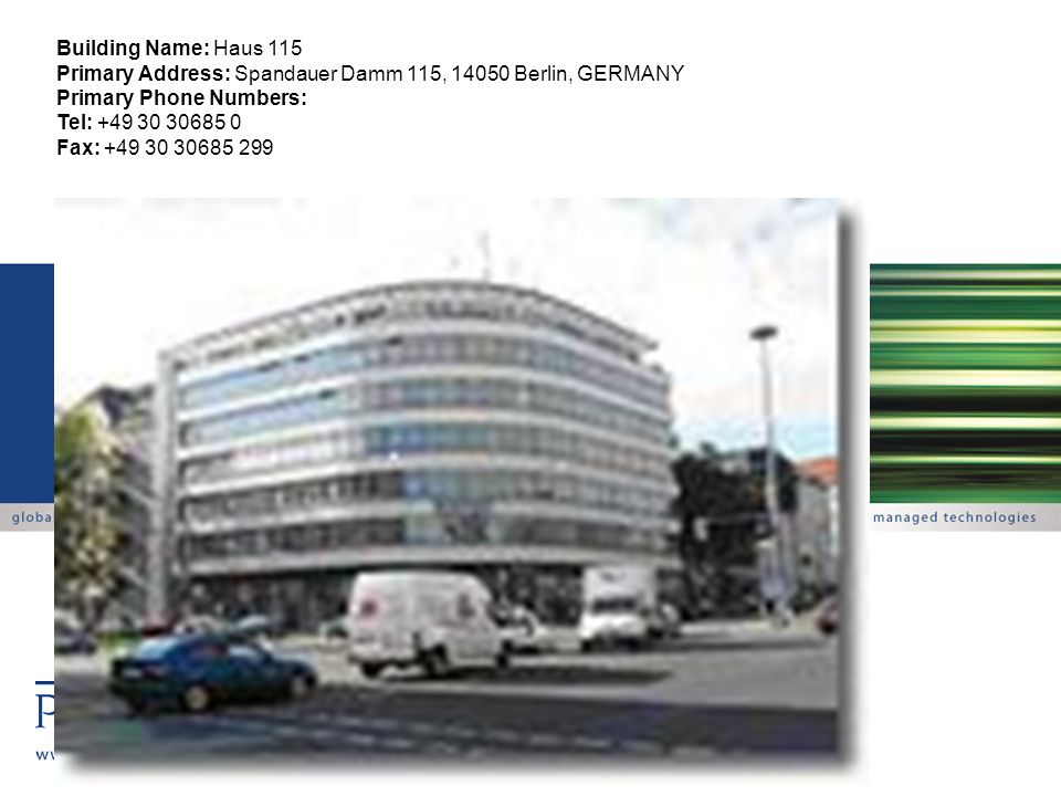 Building Name: Haus 115 Primary Address: Spandauer Damm 115, 14050 Berlin, GERMANY. Primary Phone Numbers: