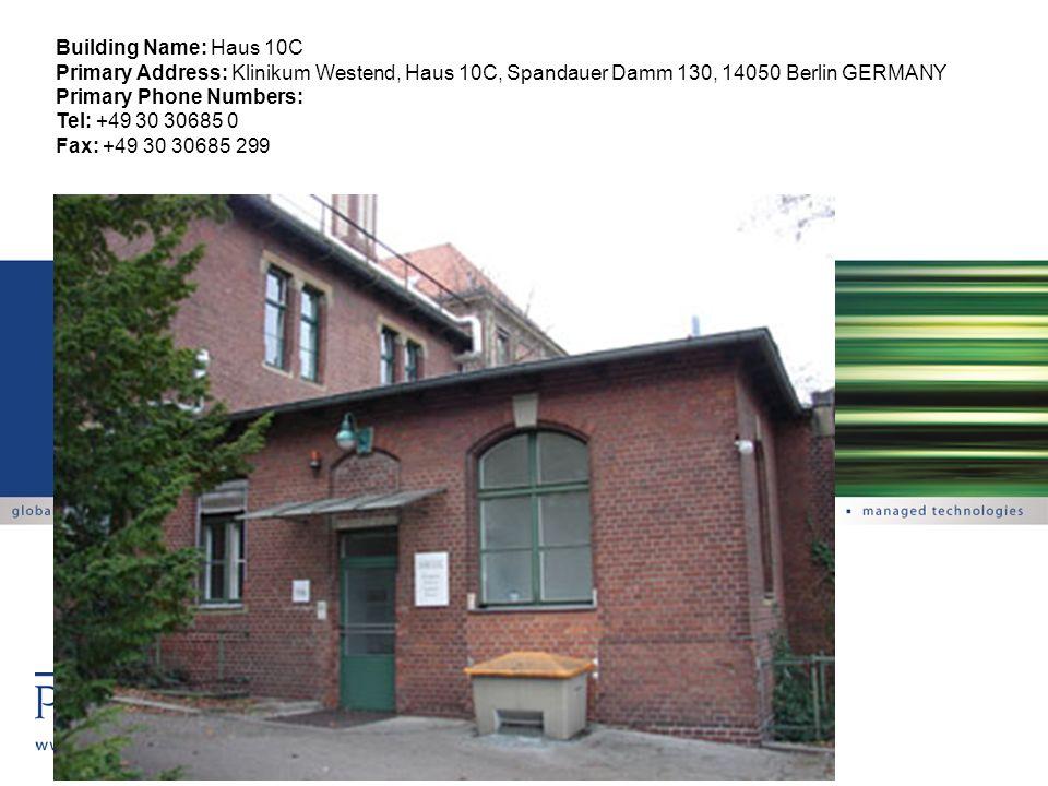 Building Name: Haus 10C Primary Address: Klinikum Westend, Haus 10C, Spandauer Damm 130, 14050 Berlin GERMANY.