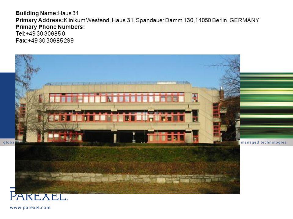 Building Name:Haus 31 Primary Address:Klinikum Westend, Haus 31, Spandauer Damm 130,14050 Berlin, GERMANY