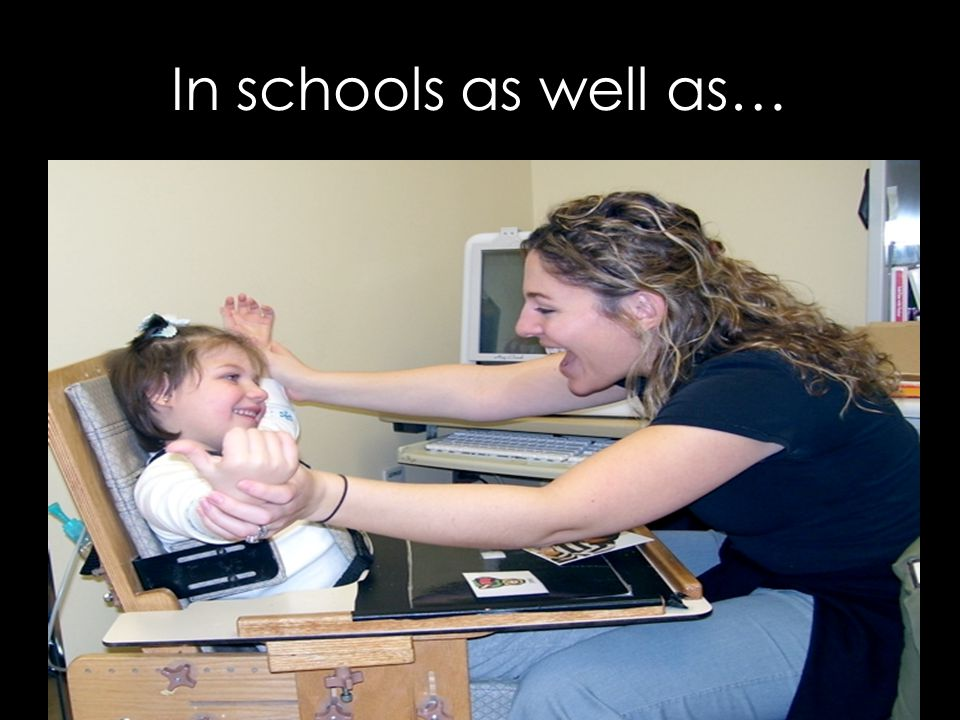 In schools as well as…
