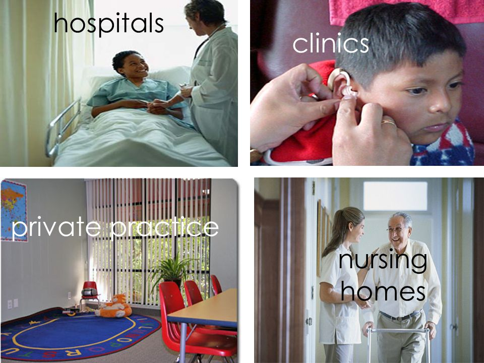 hospitals clinics private practice nursing homes