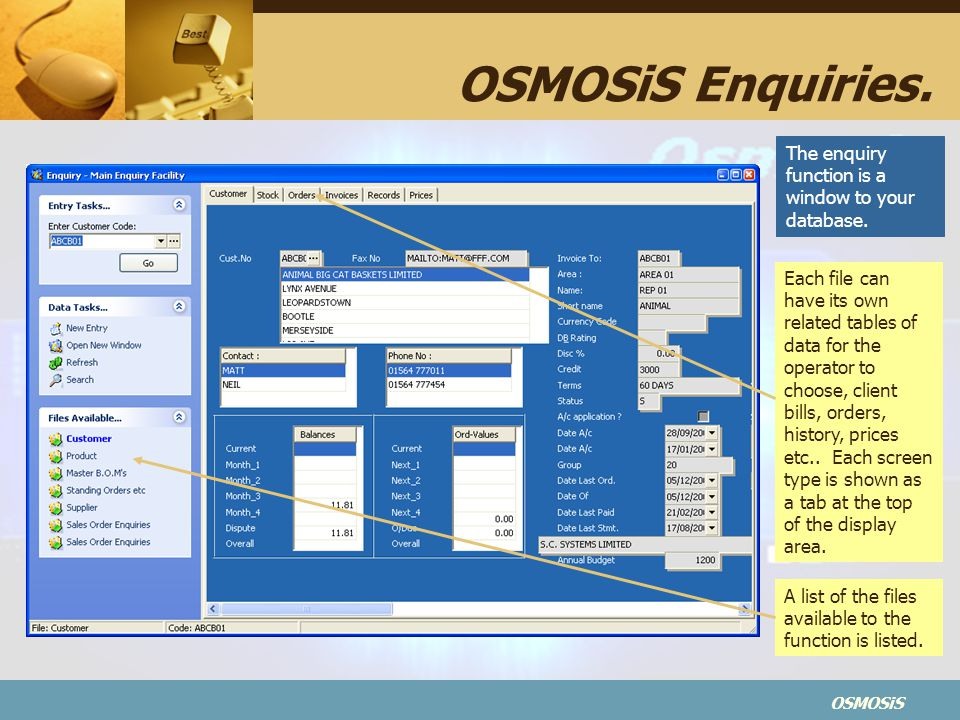 OSMOSiS Enquiries. The enquiry function is a window to your database.