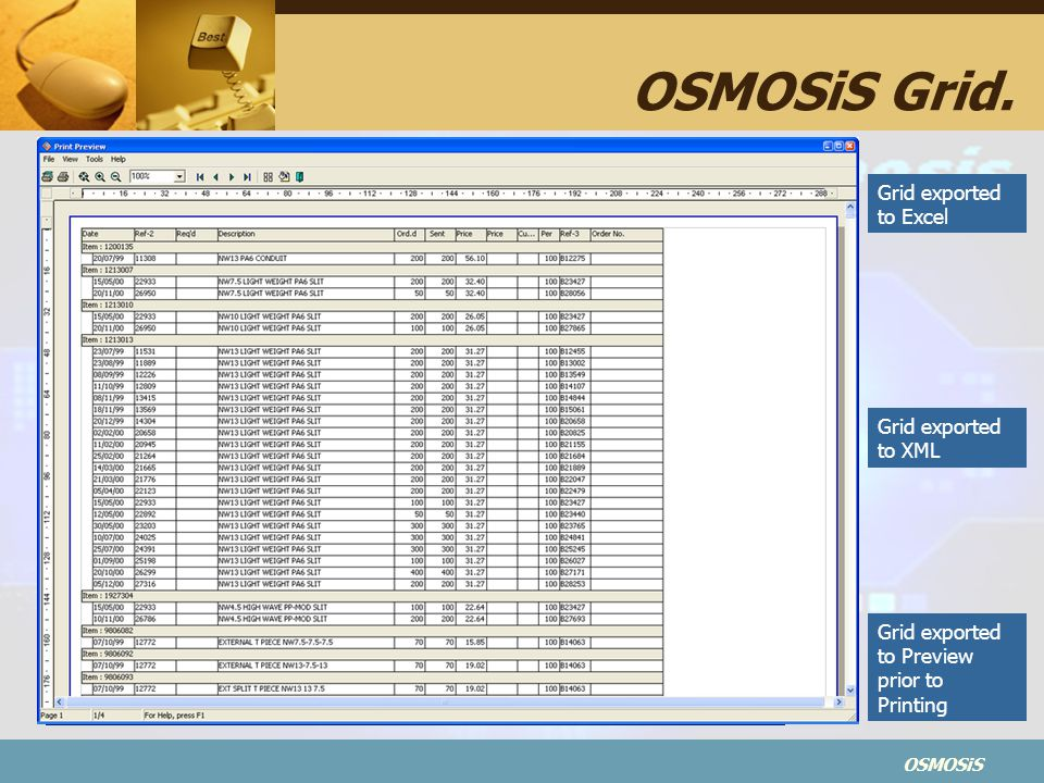 OSMOSiS Grid. Grid exported to Excel Grid exported to XML