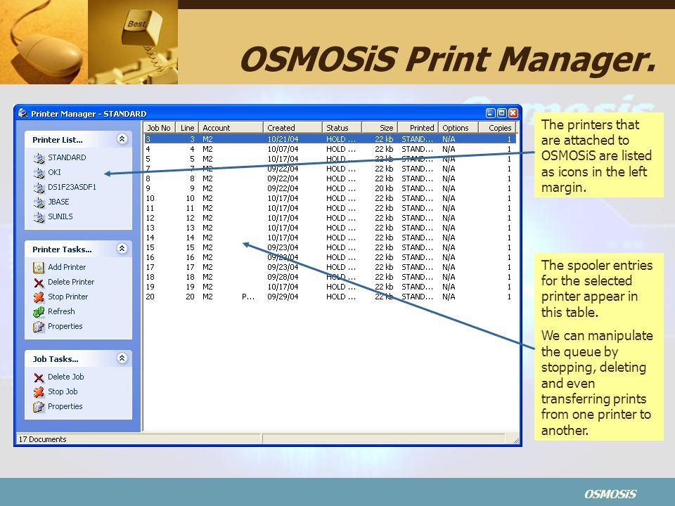 OSMOSiS Print Manager. The printers that are attached to OSMOSiS are listed as icons in the left margin.