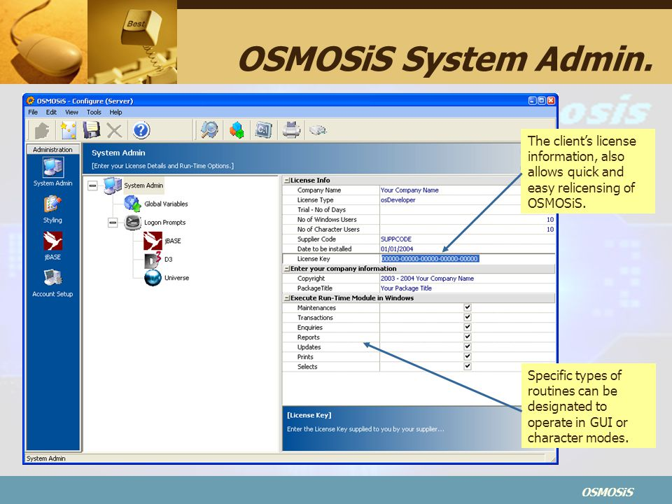 OSMOSiS System Admin. The client's license information, also allows quick and easy relicensing of OSMOSiS.