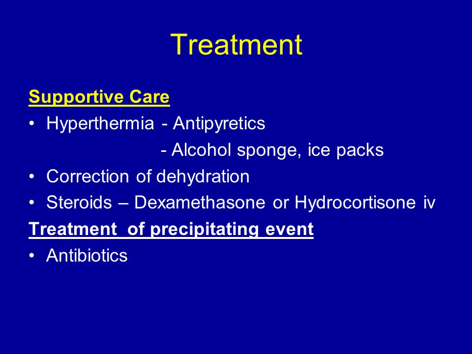 Treatment Supportive Care Hyperthermia - Antipyretics