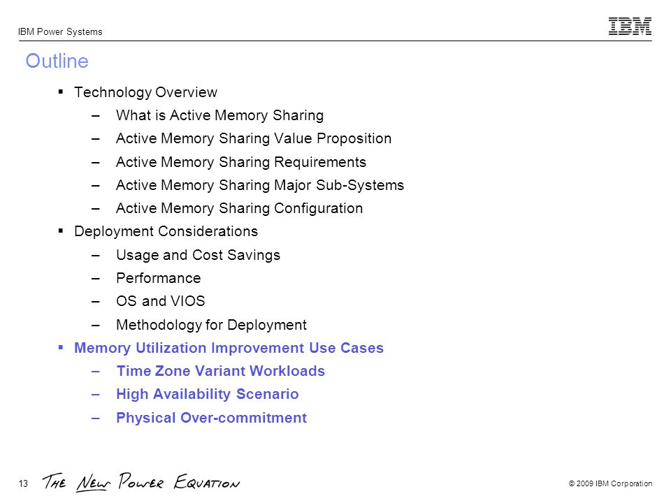 Outline Technology Overview What is Active Memory Sharing