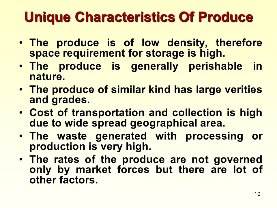 Unique Characteristics Of Produce