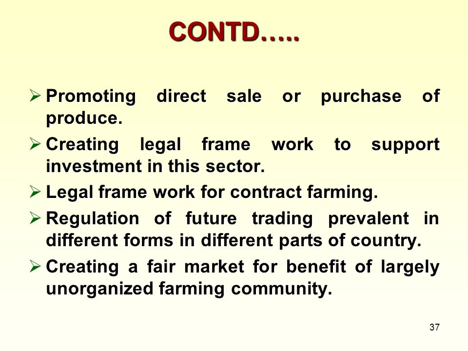 CONTD….. Promoting direct sale or purchase of produce.