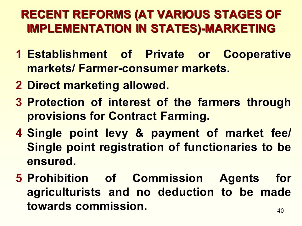 RECENT REFORMS (AT VARIOUS STAGES OF IMPLEMENTATION IN STATES)-MARKETING