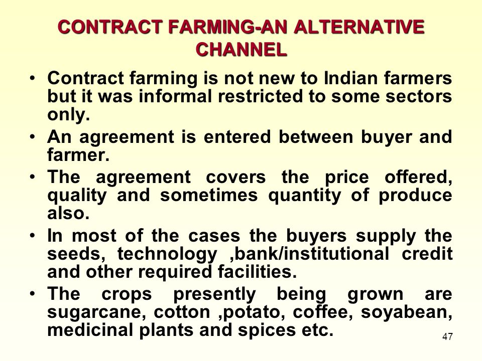 CONTRACT FARMING-AN ALTERNATIVE CHANNEL