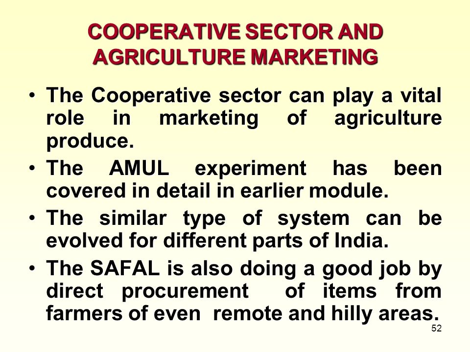 COOPERATIVE SECTOR AND AGRICULTURE MARKETING