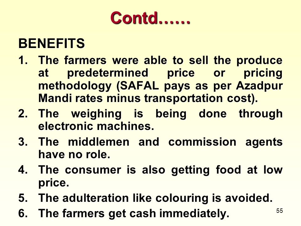 Contd…… BENEFITS.
