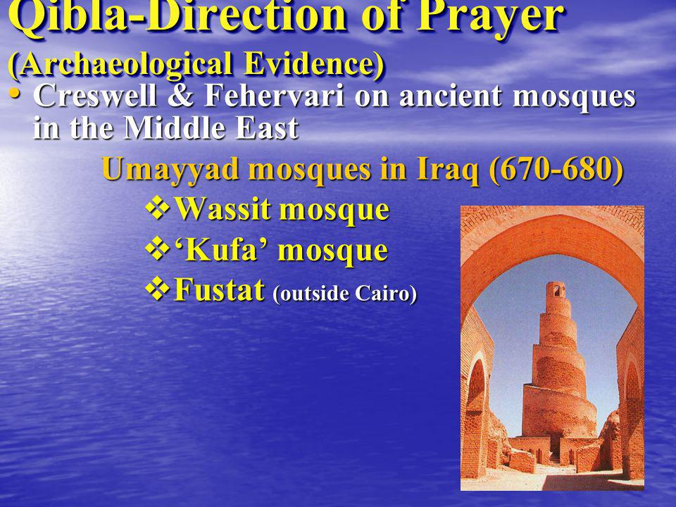 Qibla-Direction of Prayer (Archaeological Evidence)