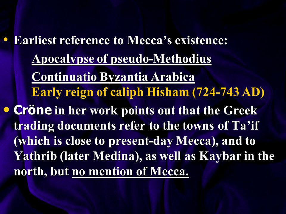 Earliest reference to Mecca's existence: