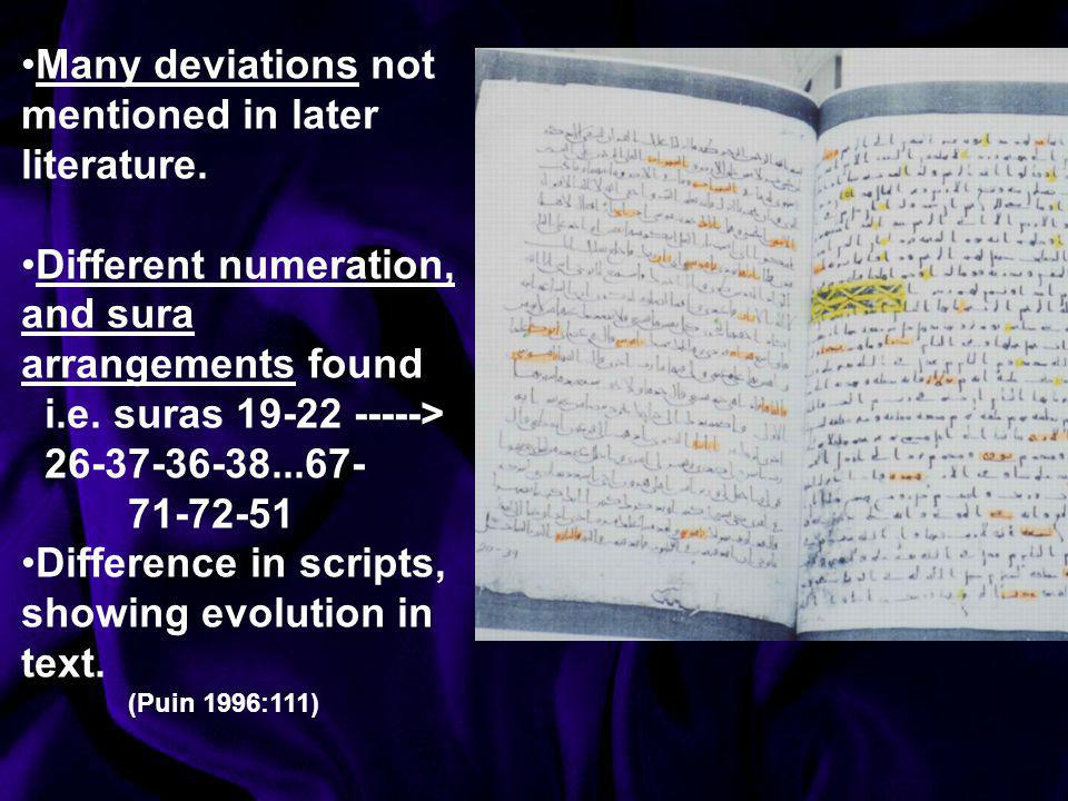 Many deviations not mentioned in later literature.