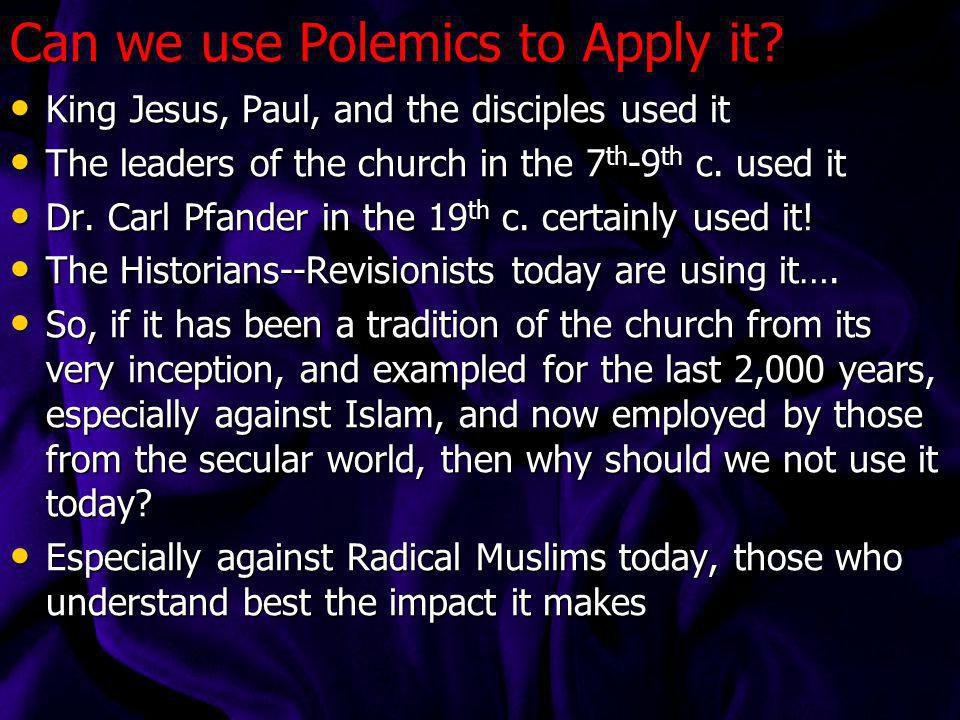 Can we use Polemics to Apply it