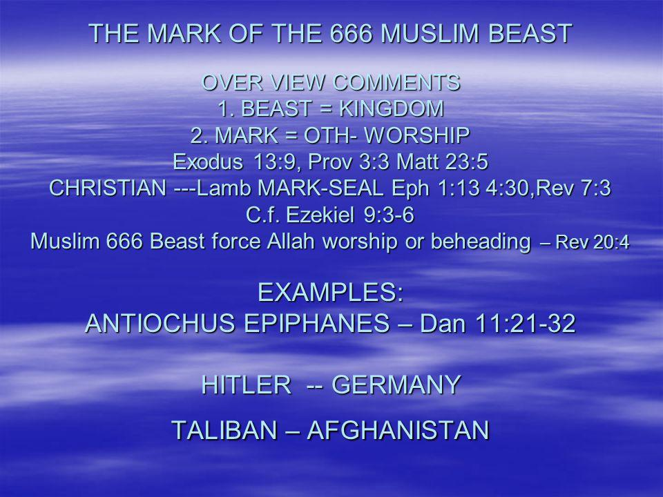 THE MARK OF THE 666 MUSLIM BEAST OVER VIEW COMMENTS 1