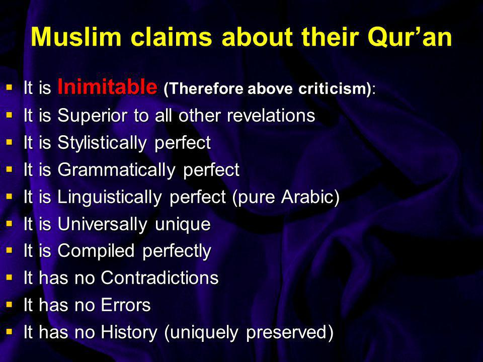Muslim claims about their Qur'an
