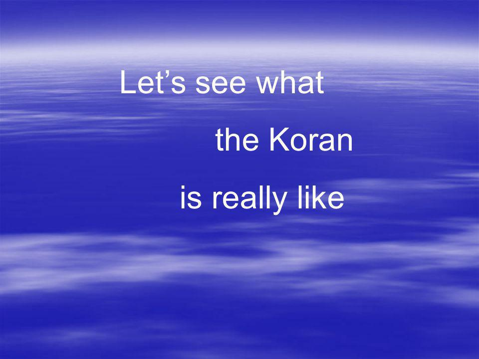 Let's see what the Koran is really like