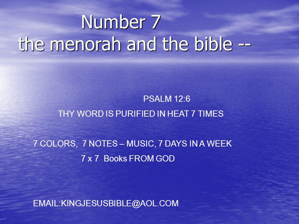 Number 7 the menorah and the bible --