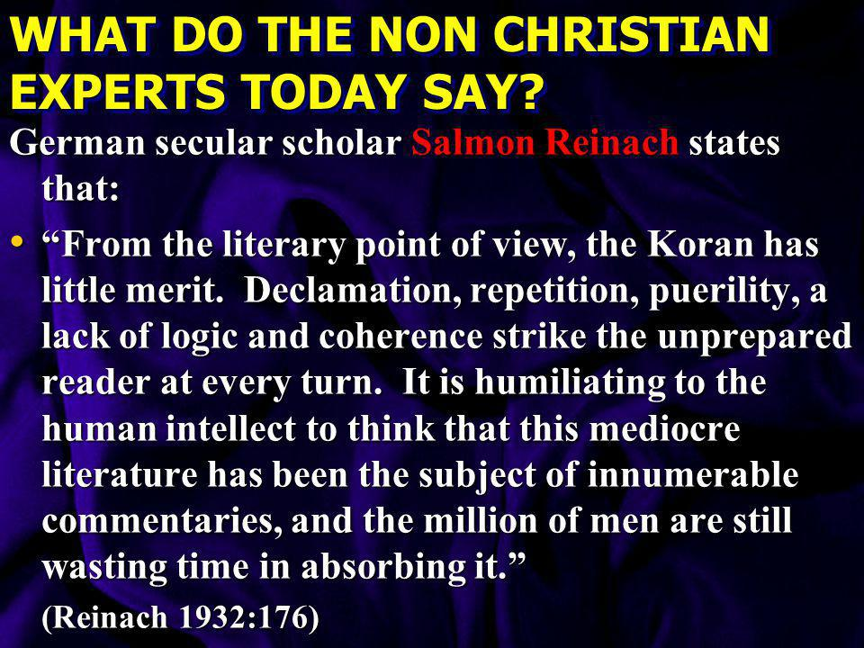 WHAT DO THE NON CHRISTIAN EXPERTS TODAY SAY