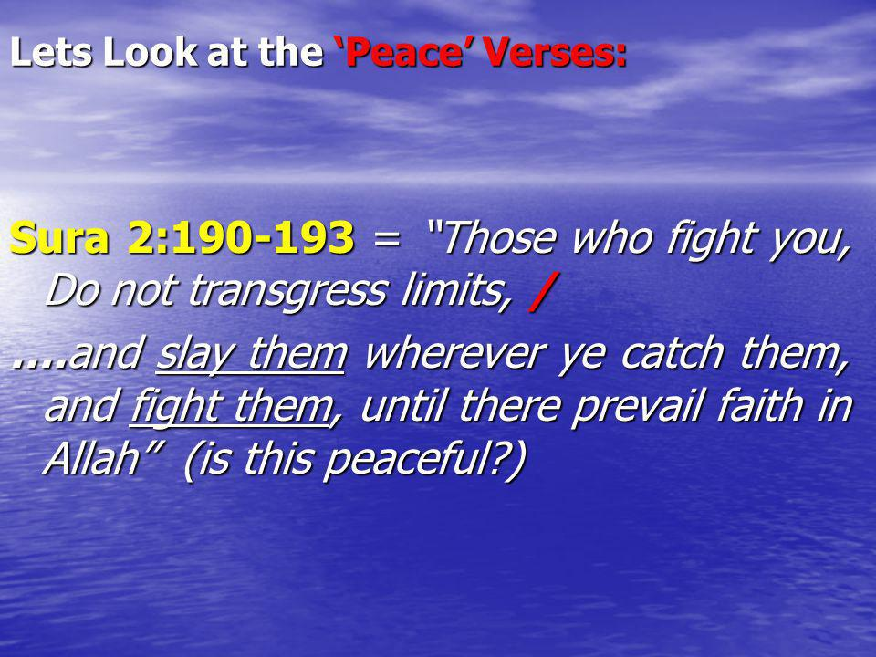 Lets Look at the 'Peace' Verses: