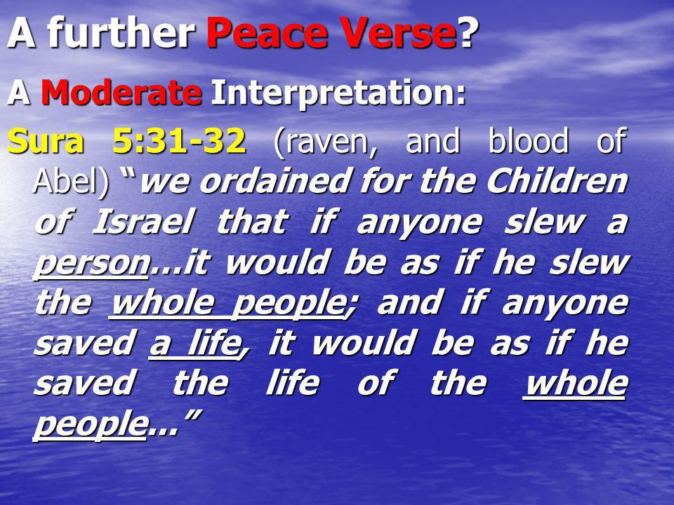 A further Peace Verse A Moderate Interpretation: