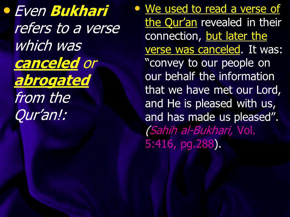 Even Bukhari refers to a verse which was canceled or abrogated from the Qur'an!: