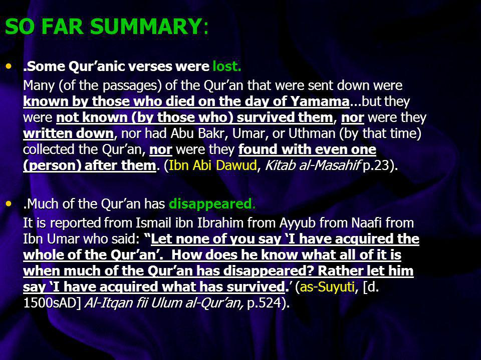 SO FAR SUMMARY: .Some Qur'anic verses were lost.