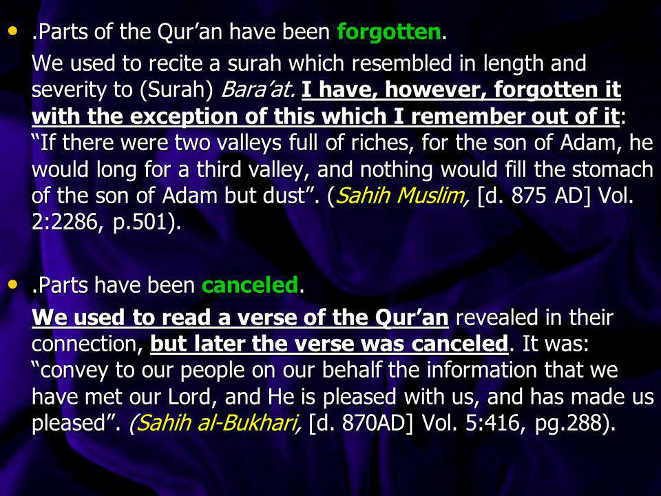 .Parts of the Qur'an have been forgotten.