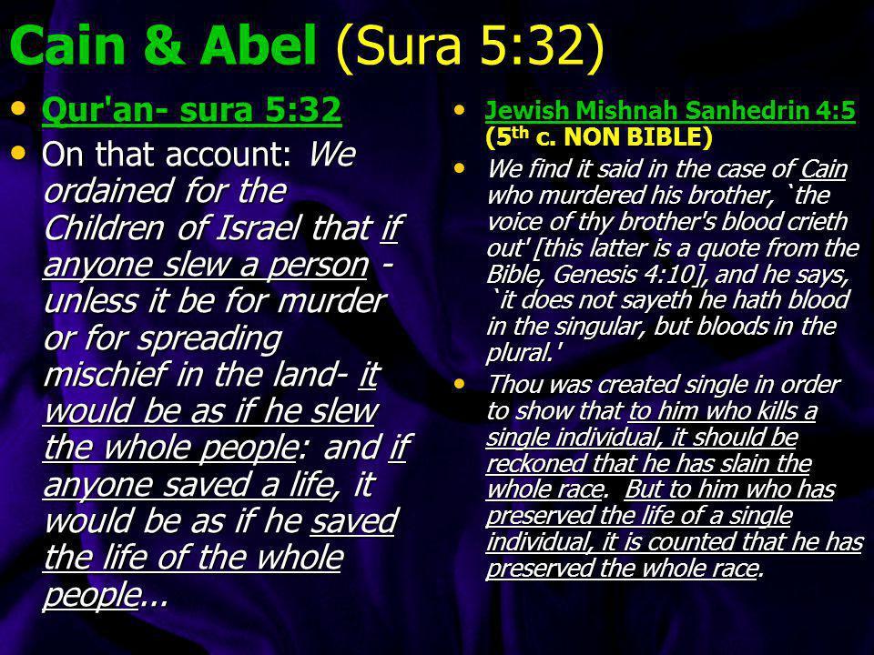 Cain & Abel (Sura 5:32) Qur an- sura 5:32