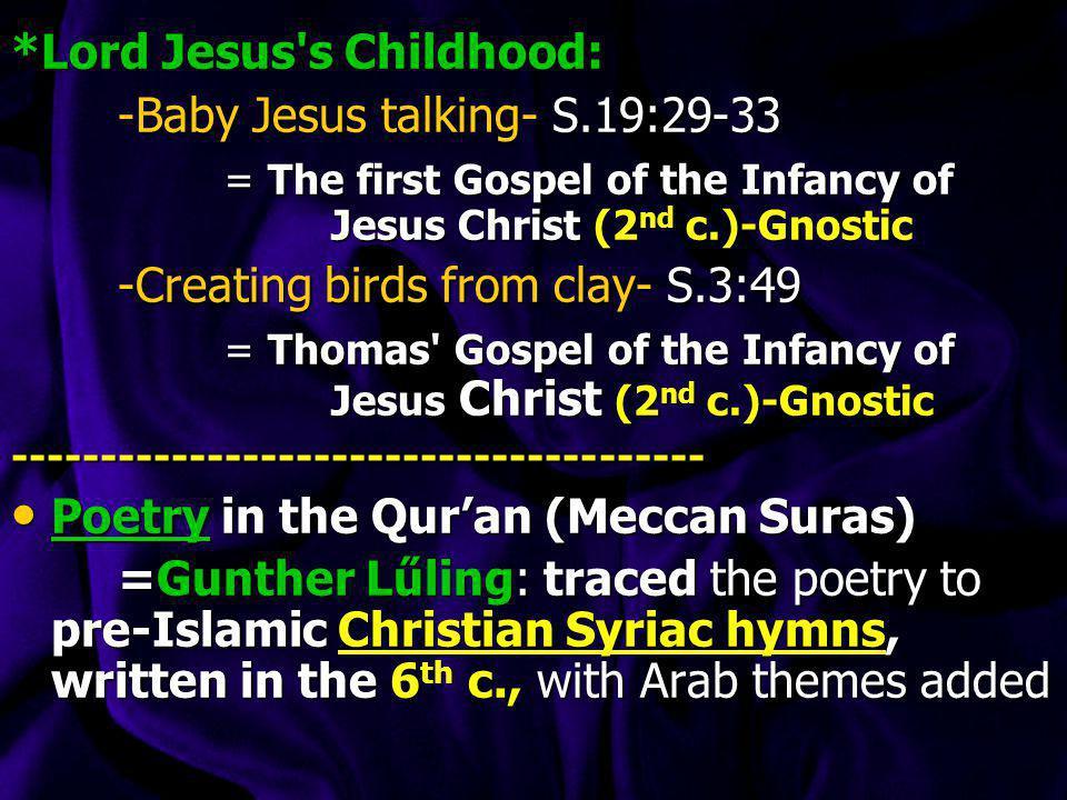 *Lord Jesus s Childhood: -Baby Jesus talking- S.19:29-33