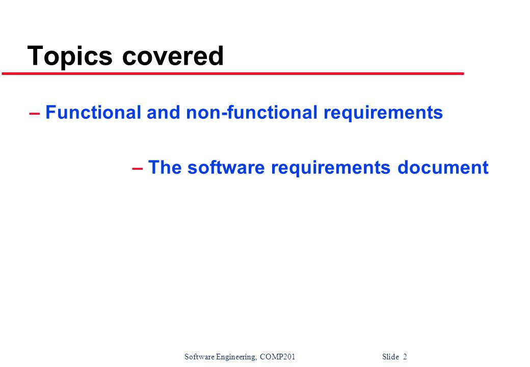 Topics covered – Functional and non-functional requirements