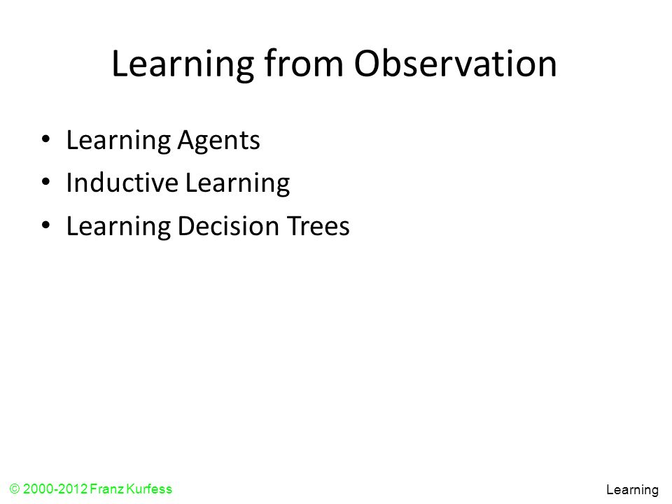 Learning from Observation