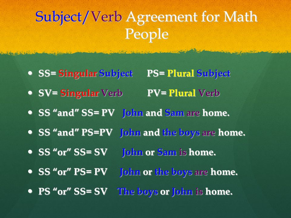 Subject/Verb Agreement for Math People