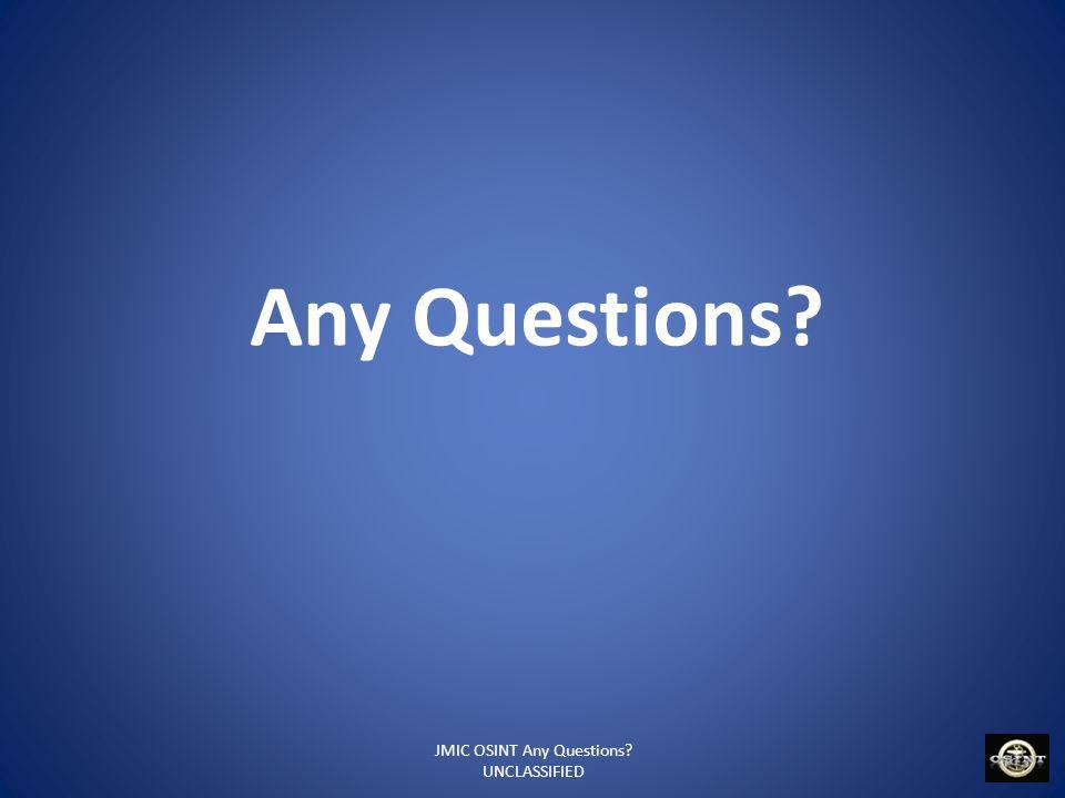 JMIC OSINT Any Questions