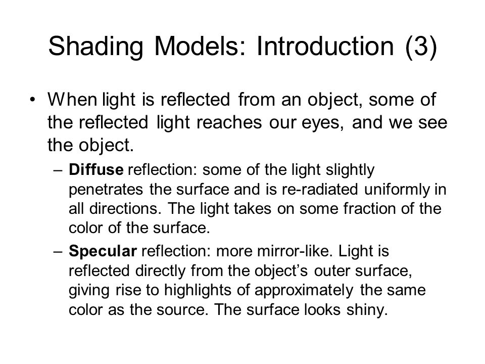 Shading Models: Introduction (3)