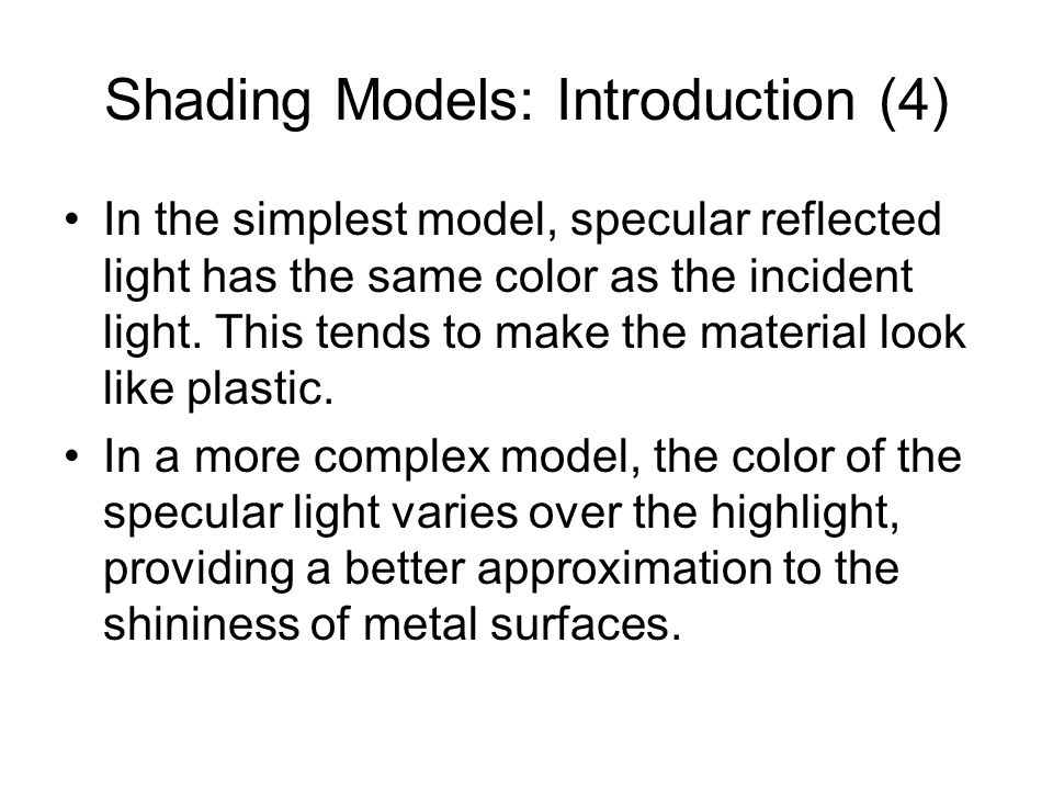 Shading Models: Introduction (4)
