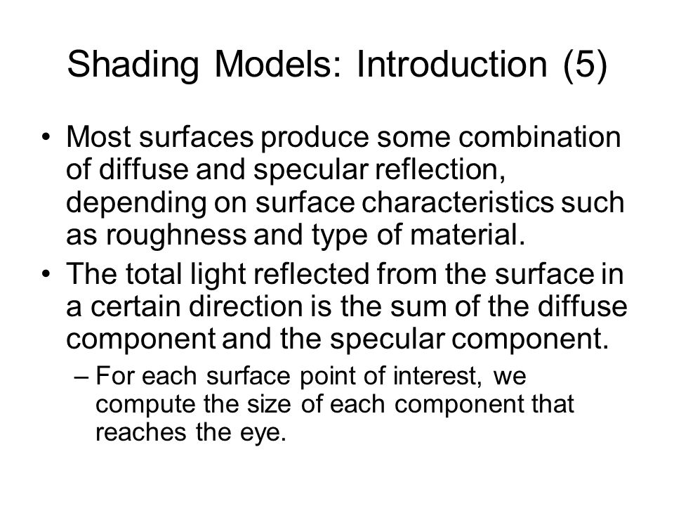 Shading Models: Introduction (5)