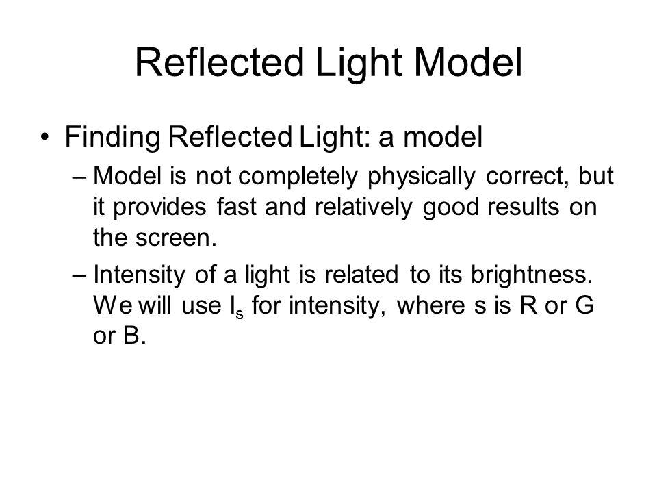 Reflected Light Model Finding Reflected Light: a model