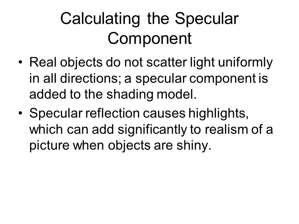 Calculating the Specular Component