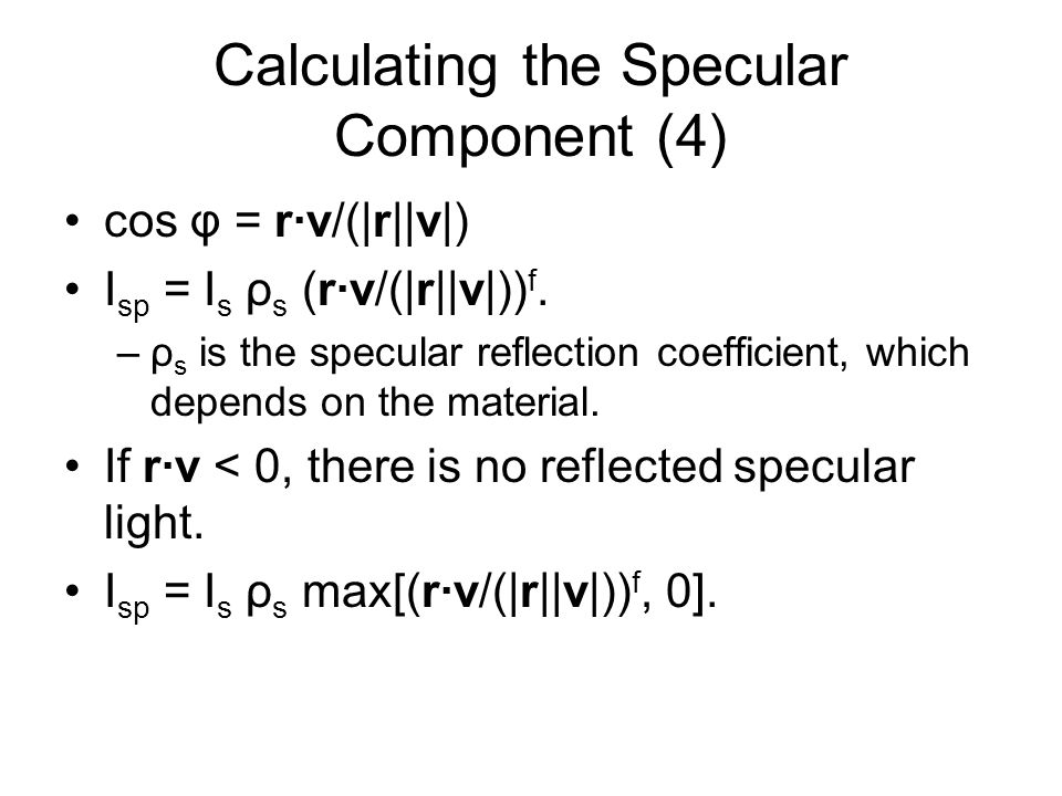 Calculating the Specular Component (4)