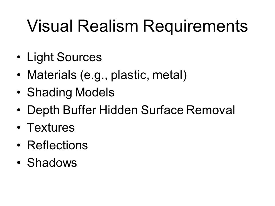 Visual Realism Requirements