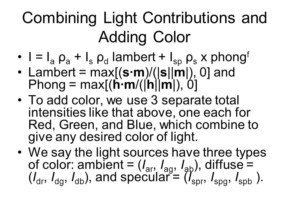 Combining Light Contributions and Adding Color