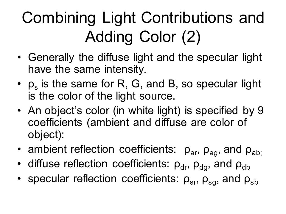 Combining Light Contributions and Adding Color (2)