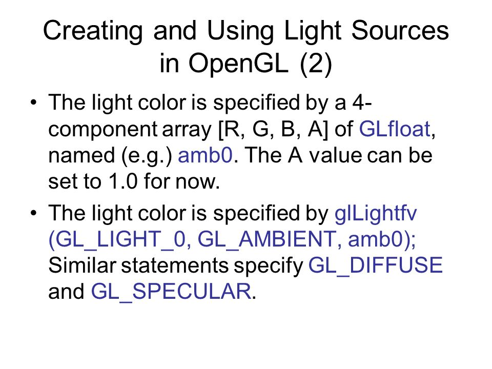 Creating and Using Light Sources in OpenGL (2)