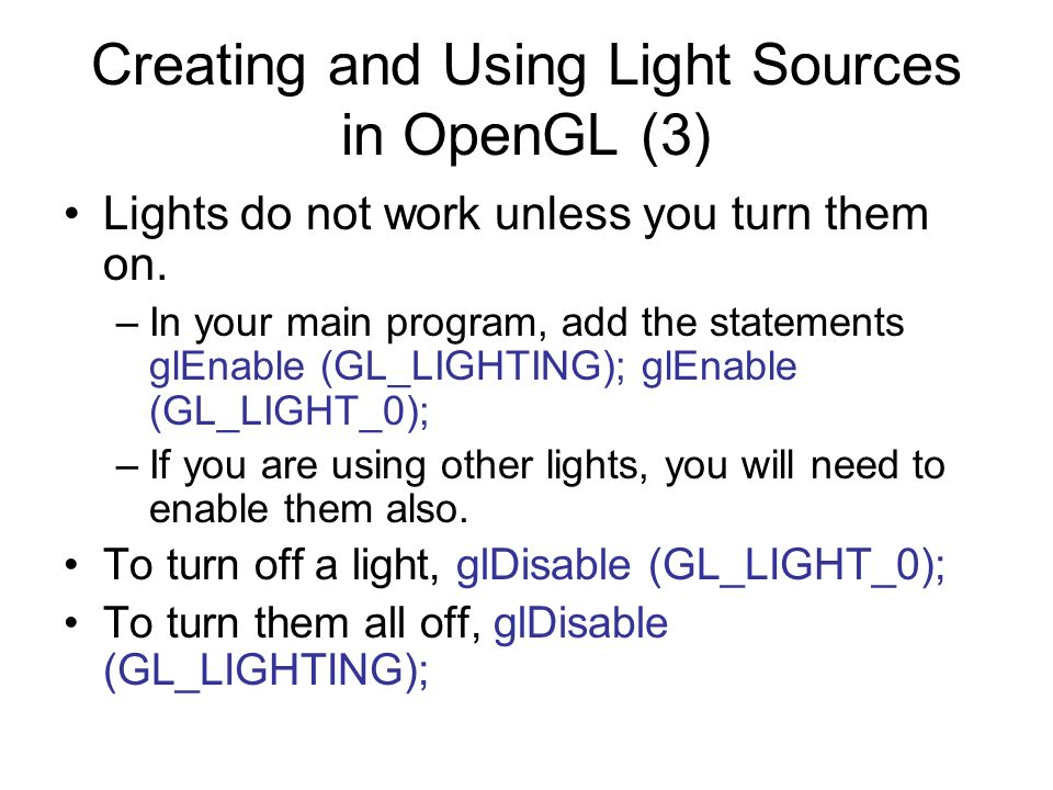 Creating and Using Light Sources in OpenGL (3)